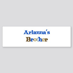 Arianna's Brother Bumper Sticker