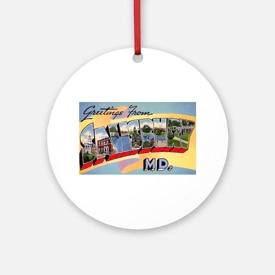 Salisbury Maryland Greetings Ornament (Round)