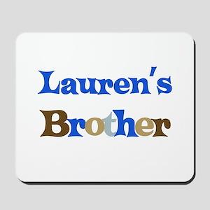 Lauren's Brother Mousepad
