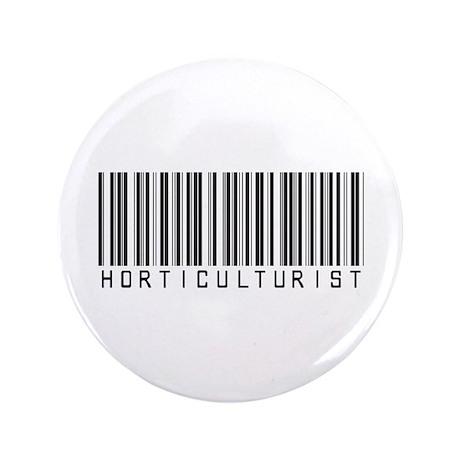 """Horticulturist Barcode 3.5"""" Button"""