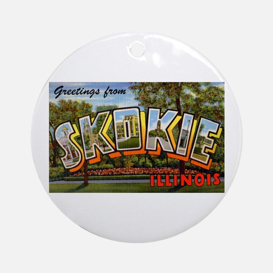 Skokie Illinois Greetings Ornament (Round)