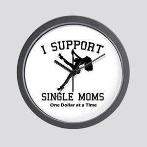 BLK I Support Single Moms Wall Clock