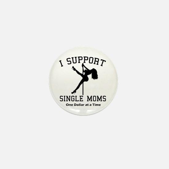 BLK I Support Single Moms Mini Button