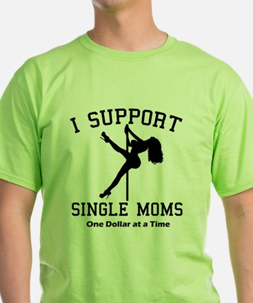 BLK I Support Single Moms T-Shirt
