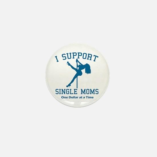 BL I Support Single Moms Mini Button