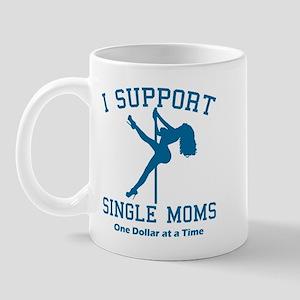 BL I Support Single Moms Mug
