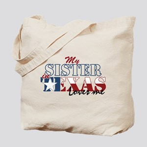 My Sister in TX Tote Bag