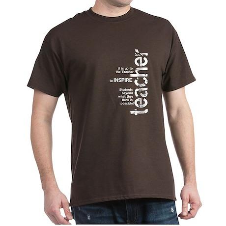 Teachers Inspire (White on Da Dark T-Shirt