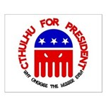 Cthulhu For President Small Poster