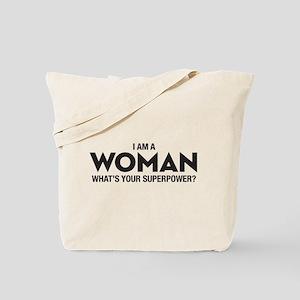 I Am A Woman Tote Bag
