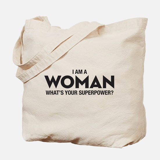 I Am A Woman Tote Bag