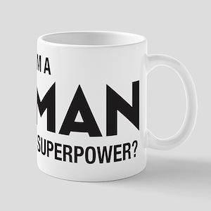 I Am A Woman Mug