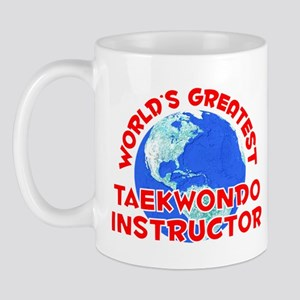 World's Greatest Taekw.. (F) Mug