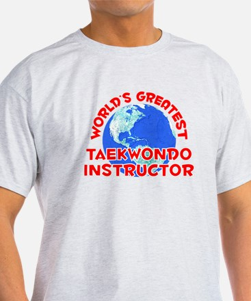 World's Greatest Taekw.. (F) T-Shirt