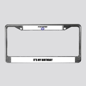 IT'S MY BIRTHDAY License Plate Frame