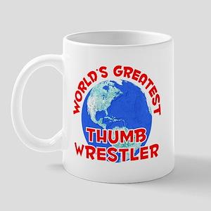 World's Greatest Thumb.. (F) Mug