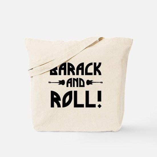 Barack And Roll! Tote Bag