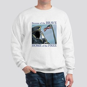 Because of the Brave Sweatshirt