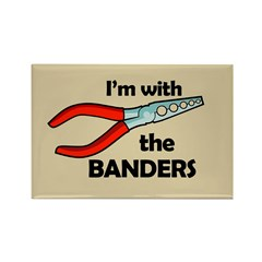 I'm with the Banders Rectangle Magnet