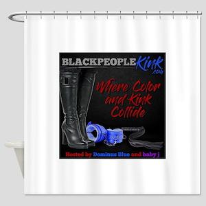 BlackPeopleKink.com Shower Curtain