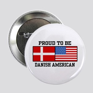 "Proud Danish American 2.25"" Button"