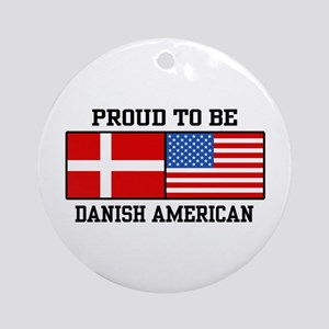 Proud Danish American Ornament (Round)