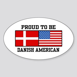 Proud Danish American Oval Sticker