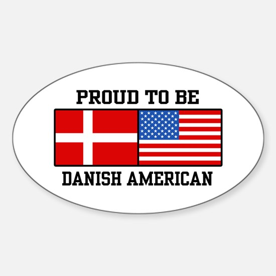 Proud Danish American Oval Decal