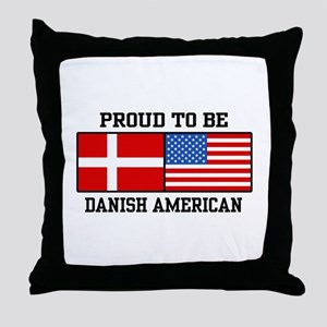 Proud Danish American Throw Pillow