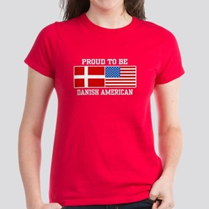 Proud Danish American Women's Dark T-Shirt