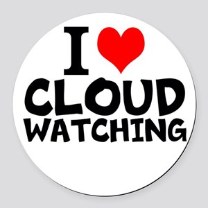 I Love Cloud Watching Round Car Magnet
