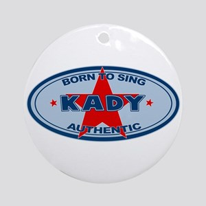 Kady - Born To Sing Ornament (Round)