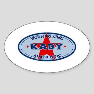 Kady - Born To Sing Oval Sticker