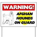 Afghan Hounds On Guard Yard Sign