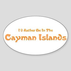 I'd Rather Be...Caymans Oval Sticker
