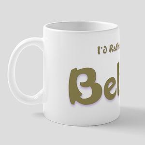 I'd Rather Be...Belize Mug