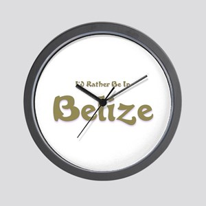 I'd Rather Be...Belize Wall Clock