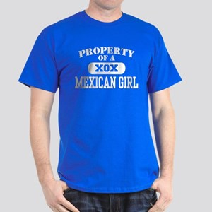 Property of a Mexican Girl Dark T-Shirt