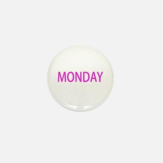MONDAY Mini Button