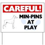 Min-Pins At Play Yard Sign