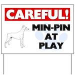 Min-Pin At Play Yard Sign