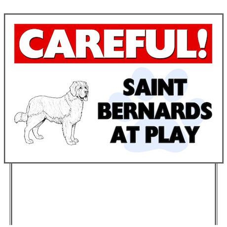 Saint Bernards At Play Yard Sign