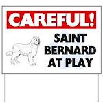 Saint Bernard At Play Yard Sign