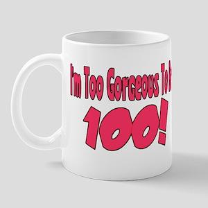 Imtoogorgeoustobe100PINK Mugs
