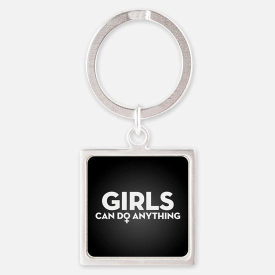Girls Can Do Anything Square Keychain