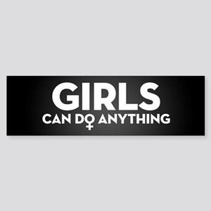 Girls Can Do Anything Sticker (Bumper)