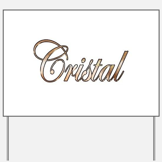 Gold Cristal Yard Sign