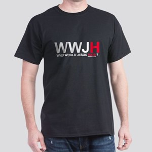 Who Would Jesus Hate Dark T-Shirt