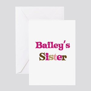 Bailey's Sister Greeting Card