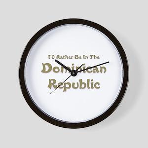 I'd Rather Be...Dominican Republic Wall Clock